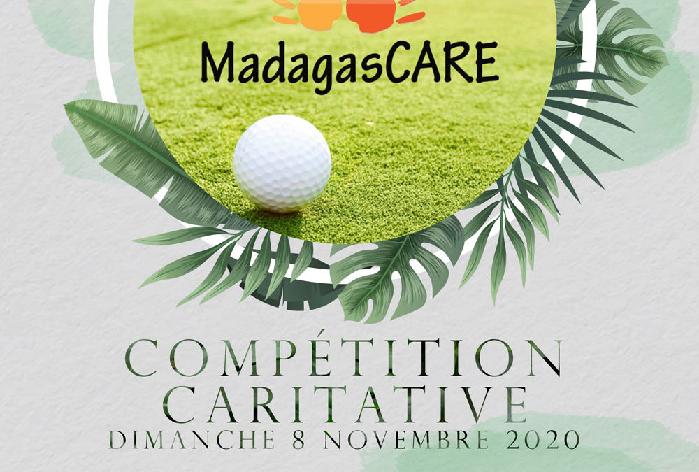 COMPÉTITION CARITATIVE DE GOLF AU PROFIT DE MADAGASCARE